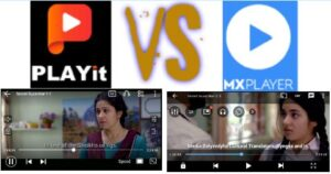 Comparison: Playit Vs MX Player   What Is The Best Player?