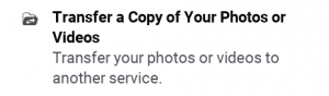 Transfer a copy of your photo and video